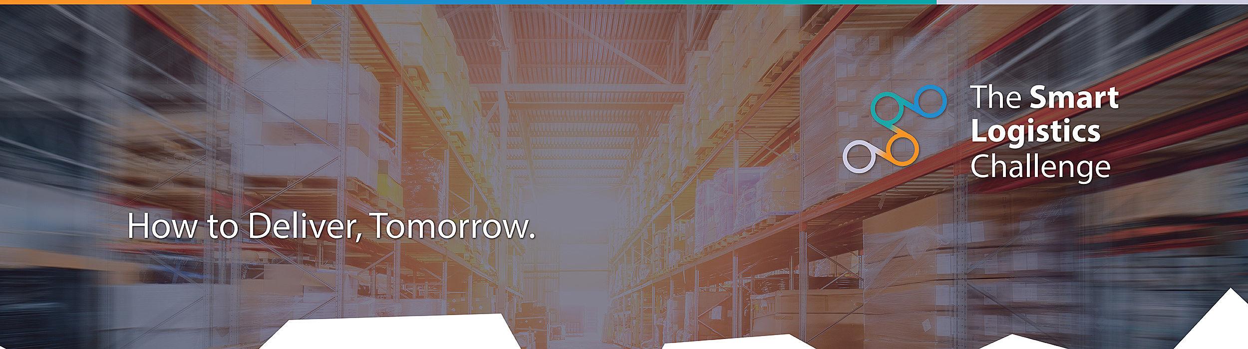 The Smart Logistics Challenge - deliver tomorrow