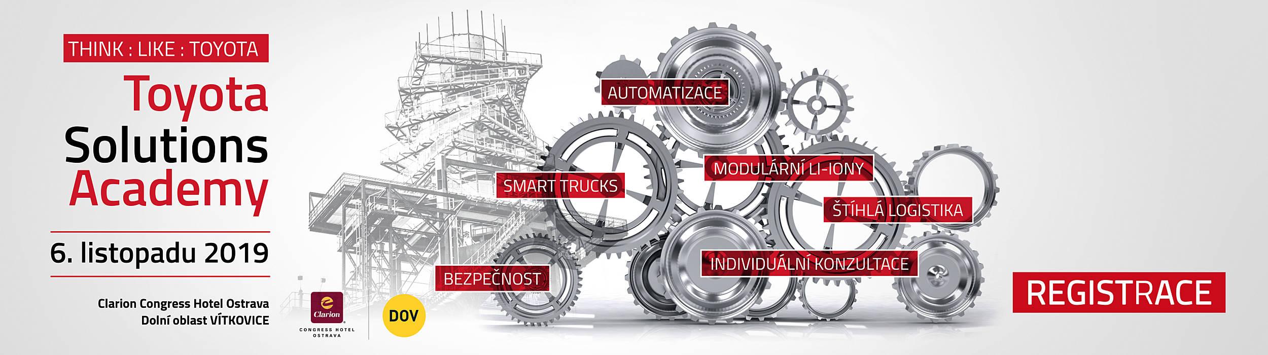 Toyota Solutions Academy v Ostravě Vítkovicích - Automatizace, Štíhlá logistika, Lithium-intové baterie, Správa flotily, Bezpečnost,